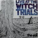 Live At The Witch Trials thumbnail