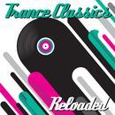 Trance Classics Reloaded thumbnail