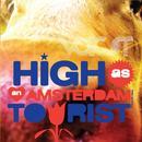 High As An Amsterdam Tourist thumbnail