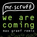 We Are Coming (Max Graef Remix) thumbnail