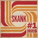 Skank - #1 Hits thumbnail