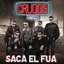 Saca El Fua (Single) thumbnail