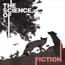 The Science Of Fiction thumbnail