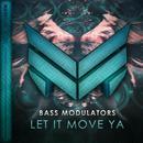 Let It Move Ya (Single) thumbnail