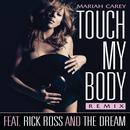 Touch My Body (Remix Featuring Rick Ross & The-Dream) (Single) thumbnail
