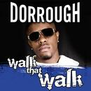 Walk That Walk (Radio Single) thumbnail