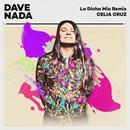 La Dicha Mia (Dave Nada Remix) (Single) thumbnail