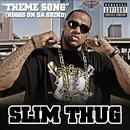 Theme Song (Hoggs On Da Grind) (Explicit) thumbnail