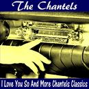 I Love You So And More Chantels Classics thumbnail