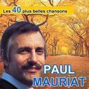 Les 40 Plus Belles Chansons De Paul Mauriat thumbnail