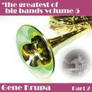 Greatest Of Big Bands Vol 5 - Gene Krupa - Part 2 thumbnail