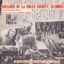 Ballads Of La Salle County, Illinois - The Story Of Ottawa, Illinois thumbnail