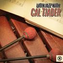Latin Jazz With Cal Tjader thumbnail