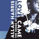 Love Came: The Songs Of Strayhorn thumbnail