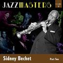 Jazzmasters Vol 2 - Sidney Bechet - Part 2 thumbnail