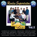 20 Reales Superexitos: La Tropa Vallenata, Vol. 2 thumbnail