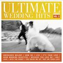 Ultimate Wedding Hits, Vol 2. thumbnail