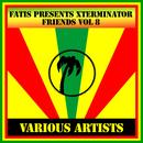 Fatis Presents Xterminator Friends Vol 8 thumbnail