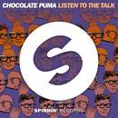 Listen To The Talk (Single) thumbnail