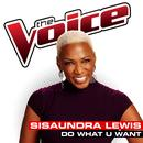 Do What U Want (The Voice Performance) thumbnail