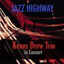 Jazz Highway: Kenny Drew Trio In Concert thumbnail