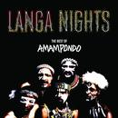 Langa Nights: The Best Of Amampondo thumbnail