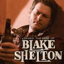 Loaded: The Best Of Blake Shelton thumbnail
