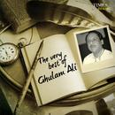 The Very Best of Ghulam Ali thumbnail