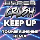 Keep Up (Tommie Sunshine Brooklyn Fire Retouch) thumbnail
