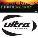 Swing To Harmony (Single) thumbnail