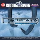 Riddim Driven: Ice Breaka thumbnail