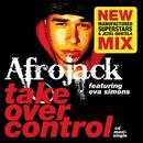Take Over Control (Feat. Eva Simons) - Single thumbnail