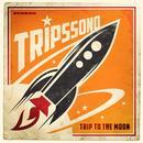 Trip To The Moon thumbnail