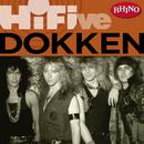 Rhino Hi-Five: Dokken thumbnail