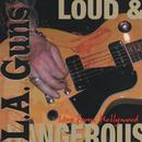 Loud & Dangerous (Live From Hollywood) thumbnail