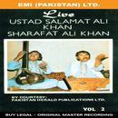 Live ………..Ustad Salamat Ali Khan / Sharafat Ali Khan Vol -2 thumbnail