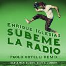 SUBEME LA RADIO (Paolo Ortelli Remix) thumbnail