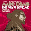The Way U Love Me (2009 Mixes) thumbnail