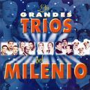 Los Grandes Trios Del Milenio thumbnail