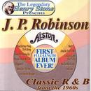 The Legendary Henry Stone Presents J. P. Robinson Classic R&B from the 1960s thumbnail