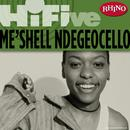 Rhino Hi-Five: Me'Shell Ndegeocello thumbnail