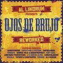 Al Lindrum Presents: Ojos De Brujo Reworked thumbnail