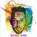 Money Wine (Single) thumbnail