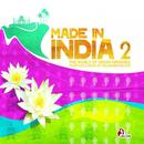 Made In India 2, Vol. 2 (Compiled & Mixed By Gülbahar Kültür) thumbnail