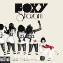 Foxy Shazam (Deluxe Version) thumbnail