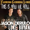 This Is How We Roll (Remix) (Single) thumbnail