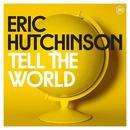 Tell The World (Single) thumbnail