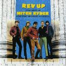 Rev Up: The Best Of Mitch Ryder & The Detroit Wheels thumbnail