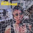 It's All Good (Single) thumbnail