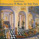 Inflorescence II:  Music For Solo Flute thumbnail